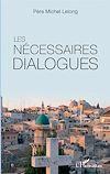 Télécharger le livre :  Les nécessaires dialogues