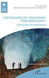 Télécharger le livre :  Les sciences de l'éducation : pour quoi faire ?