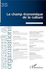 Téléchargez le livre :  Le champ économique de la culture