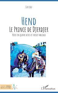 Téléchargez le livre :  Hend Le prince de Djerdjer