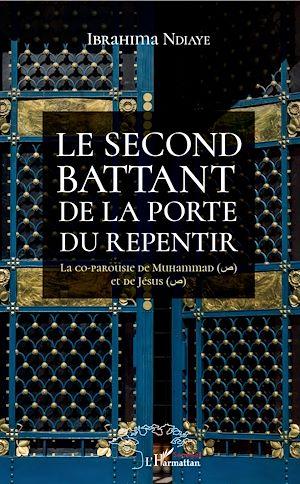 Téléchargez le livre :  Le second battant de la porte du repentir