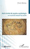 Télécharger le livre :  Petit traité de psycho-mythologie