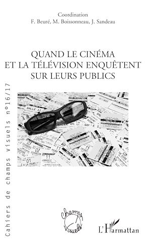 Téléchargez le livre :  QUAND LE CINEMA ET LA TELEVISION ENQUETENT SUR LEURS PUBLICS