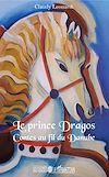 Télécharger le livre :  Le Prince Dragos
