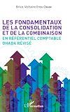 Télécharger le livre :  Les fondamentaux de la consolidation et de la combinaison en référentiel comptable OHADA révisé
