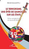 Télécharger le livre :  Le terrorisme, une épée de Damoclès sur les Etats