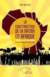 Télécharger le livre :  La construction de la nation en Afrique