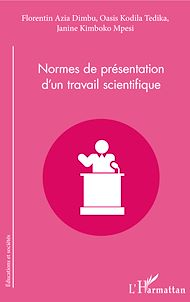 Téléchargez le livre :  Normes de présentation d'un travail scientifique
