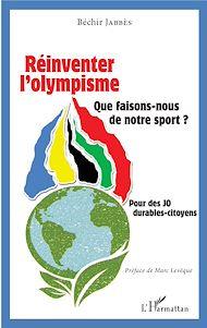 Téléchargez le livre :  Réinventer l'olympisme