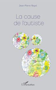 Téléchargez le livre :  La cause de l'autiste
