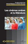 Télécharger le livre :  Les cinémas arabes et la littérature