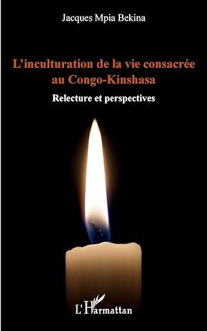 Téléchargez le livre :  L'inculturation de la vie consacrée au Congo-Kinshasa