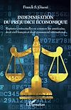Télécharger le livre :  Indemnisation du préjudice économique