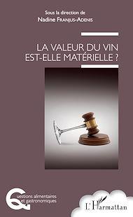 Téléchargez le livre :  La valeur du vin est-elle matérielle ?