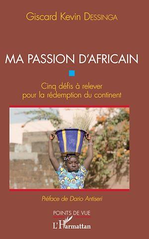 Téléchargez le livre :  Ma passion d'Africain