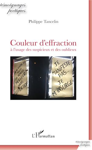 Téléchargez le livre :  Couleur d'effraction à l'usage des suspicieux et des oublieux