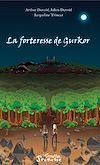 Télécharger le livre :  La forteresse de Gurkor