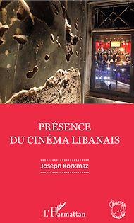 Téléchargez le livre :  Présence du cinéma libanais