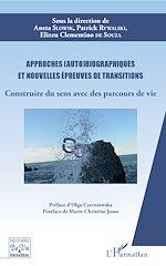 Téléchargez le livre :  Approches (auto)biographiques et nouvelles épreuves de transitions