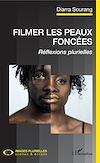 Télécharger le livre :  Filmer les peaux foncées