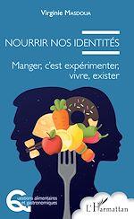 Téléchargez le livre :  Nourrir nos identités