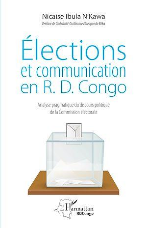 Téléchargez le livre :  Elections et communication en R.D. Congo
