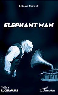 Téléchargez le livre :  Elephant man