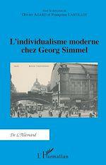 Téléchargez le livre :  L'individualisme moderne chez Georg Simmel