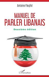 Téléchargez le livre :  Manuel de parler libanais