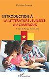 Télécharger le livre :  Introduction à la littérature jeunesse au Cameroun