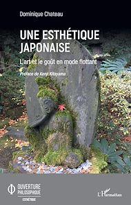 Téléchargez le livre :  Une esthétique japonaise