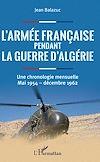 Télécharger le livre :  L'armée française pendant la guerre d'Algérie