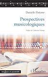 Télécharger le livre :  Prospectives musicologiques