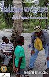 Télécharger le livre :  Traditions voyageuses dans l'espace francophone