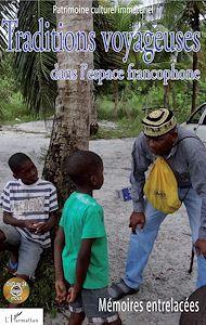 Téléchargez le livre :  Traditions voyageuses dans l'espace francophone