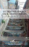 Télécharger le livre :  Le travail social face à l'incertain
