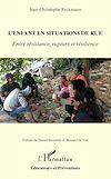 Télécharger le livre :  L'enfant en situation de rue