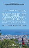 Télécharger le livre :  Tourisme et métropoles : compétences et enjeux