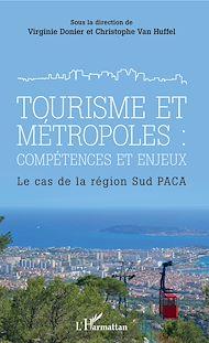 Téléchargez le livre :  Tourisme et métropoles : compétences et enjeux