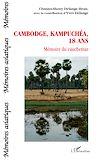 Télécharger le livre :  Cambodge, Kampuchéa, 18 ans