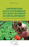 Télécharger le livre :  Contribution socio-économique de l'agro-business au développement