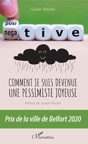 Téléchargez le livre :  Comment je suis devenue une pessimiste joyeuse