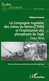 Télécharger le livre :  La compagnie togolaise des mines du Bénin (CTMB) et l'exploitation des phosphates du Togo