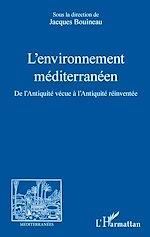 Téléchargez le livre :  L'environnement méditerranéen