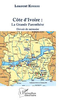 Téléchargez le livre :  Côte d'Ivoire : La Grande Parenthèse