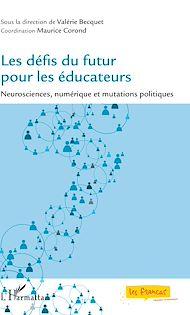 Téléchargez le livre :  Les défis du futur pour les éducateurs