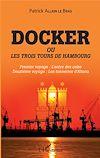 Télécharger le livre :  Docker ou Les trois tours de Hambourg