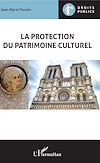 Télécharger le livre :  La protection du patrimoine culturel