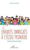 Télécharger le livre :  Les enfants immigrés à l'école primaire