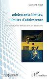 Télécharger le livre :  Adolescents limites, limites d'adolescence
